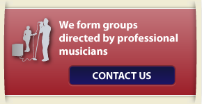 We form groups directed by professional musicians
